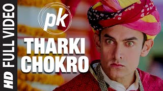 Tharki Chokro' FULL VIDEO Song | PK
