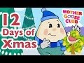 The Twelve Days of Christmas - Mother Goose Club Christmas Songs