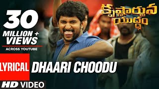 Dhaari Choodu Full Song With Lyrics - Krishnarjuna Yuddham