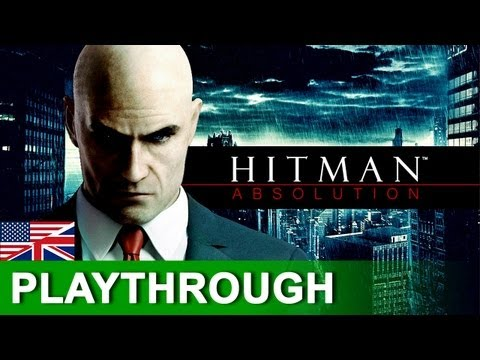 Hitman 5: Absolution - First 17 Minute In-Game Footage Playthrough