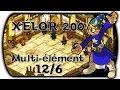 Présentation Zoph-Heart | Xélor 200 Multi-élément | 12/6