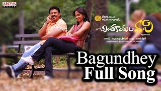 Bagundhey Full Song l Chintakayala Ravi