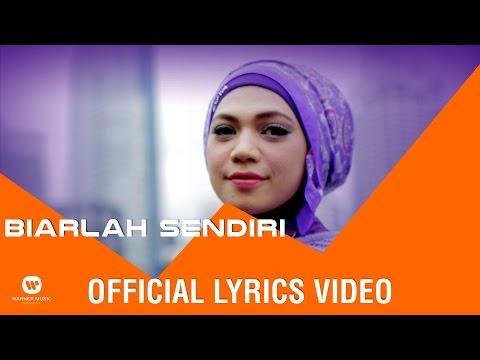 Biarlah Sendiri (Video Lirik)