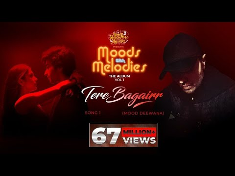Tere Bagairr (Official Video)   Moods With Melodies The Album Vol 1   Himesh   Pawandeep   Arunita