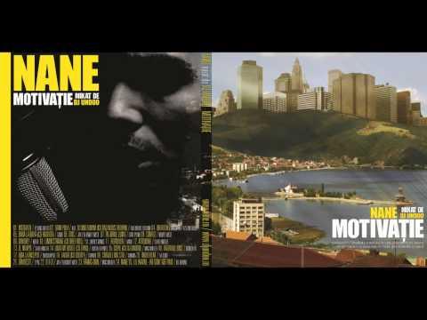"""NANE - LUAŢI-MI VISELE cu ZHAO (mixtape """"MOTIVAŢIE mixat de DJ Undoo""""/ 2011)"""