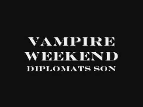 Diplomats Son - Vampire Weekend (Album Version)