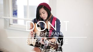 """Steph Micayle - """"Don't"""" Acoustic Cover 