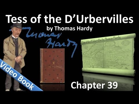Chapter 39 - Tess of the d'Urbervilles by Thomas Hardy
