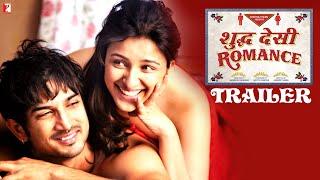 Shuddh Desi Romance Official Trailer