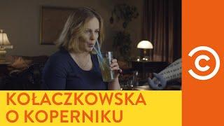 Hrabi - Joanna Kołaczkowska o Koperniku