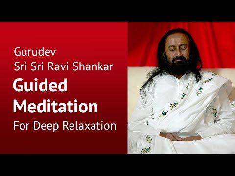 Online Guided Meditation - with Sri Sri Ravi Shankar