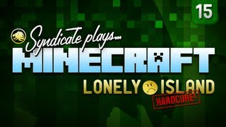 Minecraft: THIS WILL NOT BE MY DEATH! - Lonely Island (Hardcore) - Part 15