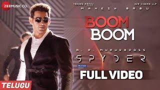 Boom Boom (Telugu) -FullVideo | Spyder
