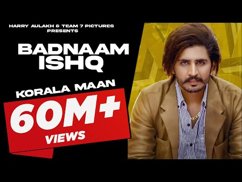 Latest Punjabi song 2020 | Badnam Ishq - Korala Maan | Desi Crew | New Punjabi Song 2020 | Team7