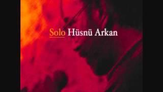 Hoşgeldin  / Hüsnü ARKAN - Birsen TEZER