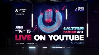 Ultra Live Korea 2013 - Day 1