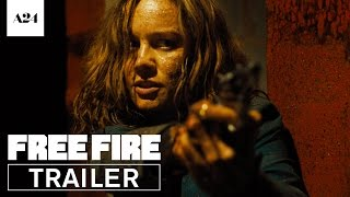 Free Fire   Official Red Band Trailer HD   A24
