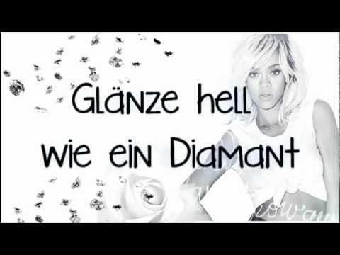 Rihanna - Diamonds (Deutsche Übersetzung | HD/HQ] ♥