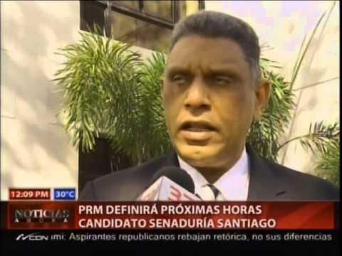 PRM definirá próximas horas candidato senaduría Santiago