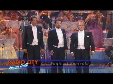 Funiculi funicula - Andre Rieu- Radio City Music Hall Live in New York