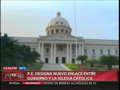 PE designa nuevo enlace entre gobierno y la iglesia…