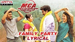 Family Party Lyrical | MCA Movie Songs