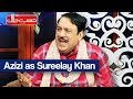 Hasb e Haal - 23 June 2017 - Azizi as Sureelay Khan - حسب حال - Dunya News