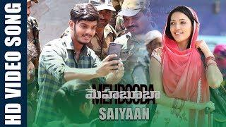 Saiyaan Video Song | Mehbooba