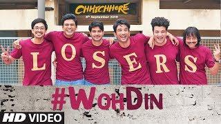 Woh Din | Chhichhore