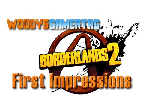 Borderlands 2 First Impressions (Review)