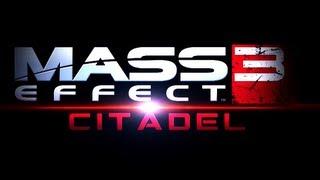 """Mass Effect 3   """"Citadel DLC"""" Single-Player Gameplay Trailer (2013) [EN]   HD"""