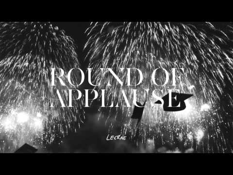 Lecrae - Round of Applause (@lecrae @reachrecords)