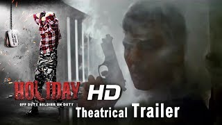 HOLIDAY - Theatrical Trailer