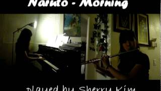 Naruto - Morning (flute and piano)