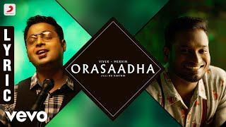 7UP Madras Gig - Orasaadha Lyric  Vivek - Mervin