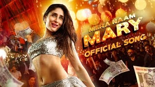 Mera Naam Mary Hai - Official Song - Brothers