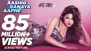 Aashiq Banaya Aapne |Hate Story IV