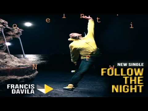 Francis Davila ft Santos & Estefani Brolo-follow the night  Oficial Video