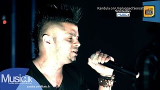 Kandula on Unplugged Sensation
