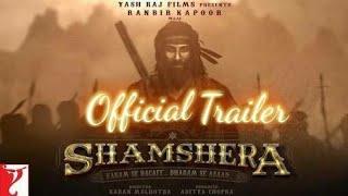 Shamshera Movie trailer    Ranbir kapoor    Yash Raj films 2018.