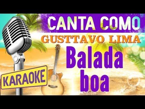 Balada Boa, con letra - Gusttavo Lima Karaoke