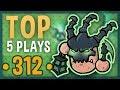 league of legends top 5 plays week 312 | hook city