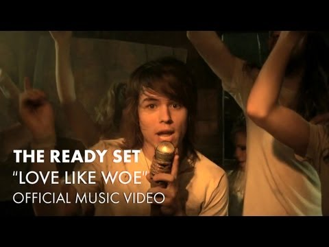 Love like Whoa ~ the Ready Set ~ lyricss[: view on youtube.com tube online.