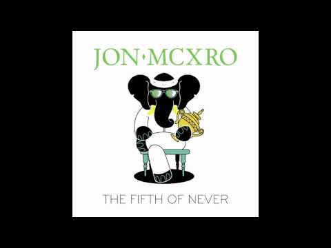 JON MCXRO - She Be Working