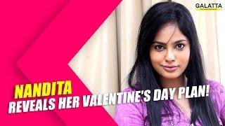 nandita reveals her Valentine's day plan! Kollywood News  online nandita reveals her Valentine's day plan! Red Pix TV Kollywood News
