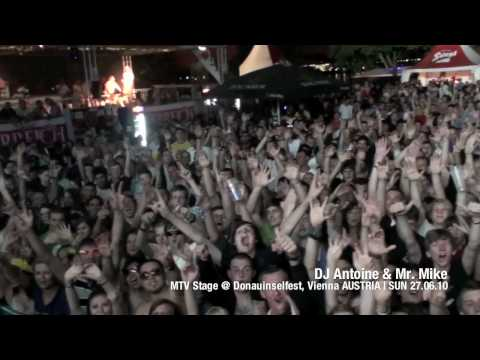 DJ Antoine & Mr. Mike - Live on MTV Stage @ Donauinselfest, Vienna (AT) | SUN 27.06.2010