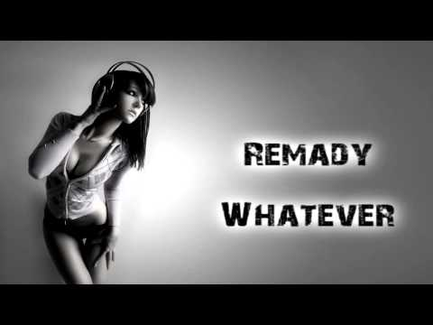 Remady - Whatever