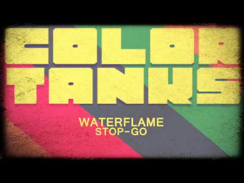 Waterflame - Stop Go - Color Tanks OST (HD)