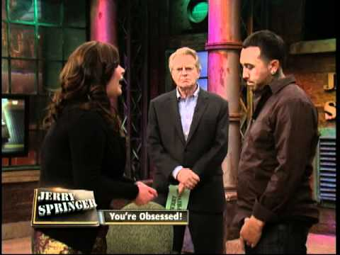 You're Obsessed! (The Jerry Springer Show)