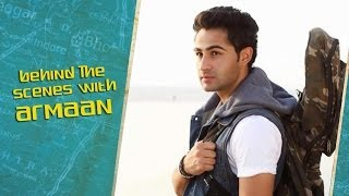 Behind The Scenes With Armaan Jain - Lekar Hum Deewana Dil